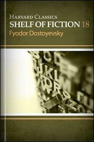 Harvard Classics Shelf of Fiction vol. 18: Crime and Punishment