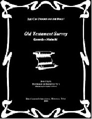 Old Testament Survey: Genesis - Malachi