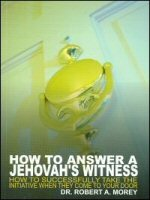 How to Answer a Jehovah's Witness