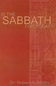 Is The Sabbath for Today?