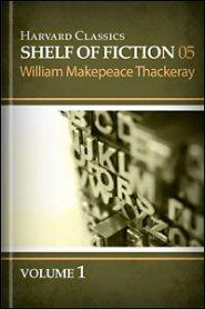 Harvard Classics Shelf of Fiction vol. 5: Vanity Fair, part 1