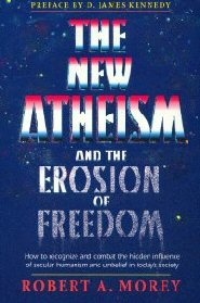 The New Atheism & The Erosion of Freedom