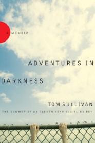 Adventures in Darkness
