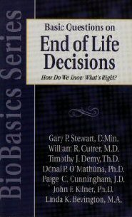 Basic Questions on End of Life Decisions: How Do We Know What's Right?