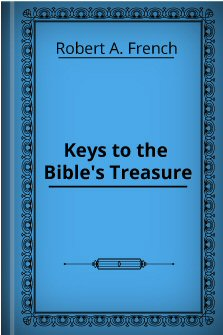 Keys to the Bible's Treasure