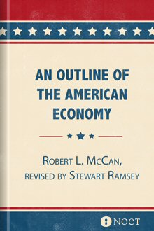 An Outline of the American Economy