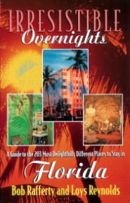 Irresistible Overnights in Florida