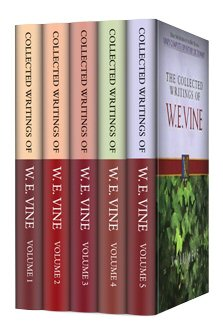 Collected Writings of W.E. Vine (5 vols.)