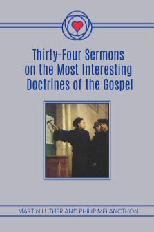 Thirty-Four Sermons on the Most Interesting Doctrines of the Gospel