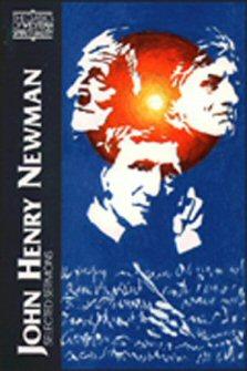 John Henry Newman: Selected Sermons