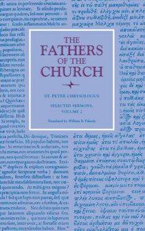 Selected Sermons of Saint Peter Chrysologus, vol. 2