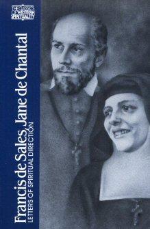 Francis de Sales, Jane de Chantal: Letters of Spiritual Devotion