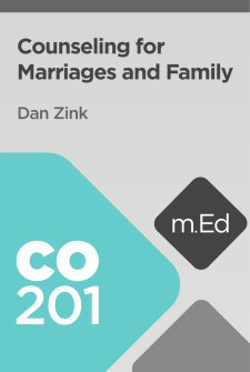 Mobile Ed: CO201 Counseling for Marriages and Family (5 hour course)