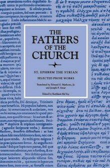 St. Ephrem the Syrian: Selected Prose Works