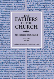 The Homilies of Saint Jerome, Volume 2 (Homilies 60–96)