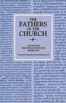 Lactantius: The Divine Institutes, Books I–VII