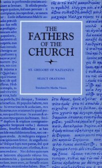 St. Gregory of Nazianzus: Select Orations