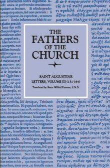 Saint Augustine: Letters: vol. III (131–164)