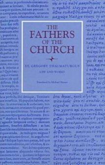 St. Gregory Thaumaturgus: Life and Works