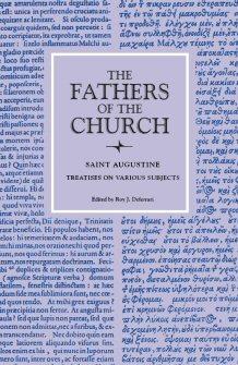 Saint Augustine: Treatises on Various Subjects