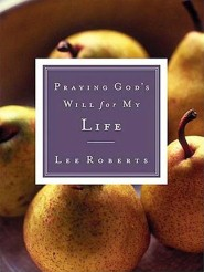Praying God's Will for My Life