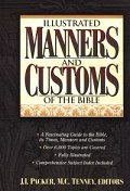 Illustrated Manners and Customs of the Bible