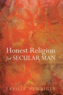 Honest Religion for Secular Man