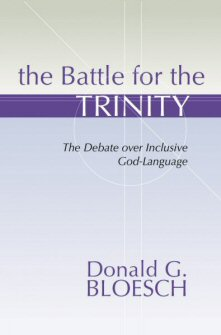 The Battle for the Trinity