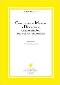 Concordancia Manual y Diccionario Griego-Espanol del Nuevo Testamento
