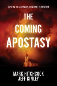 The Coming Apostasy
