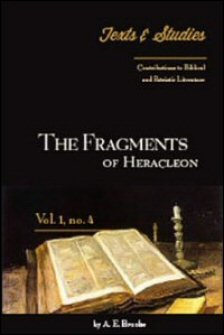 The Fragments of Heracleon: Introduction, Notes, Text