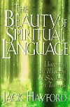 The Beauty of Spiritual Language - Unveiling the Mystery of Speaking in Tongues