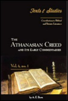 The Athanasian Creed and Its Early Commentaries