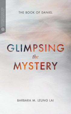 Glimpsing the Mystery: The Book of Daniel (Transformative Word)