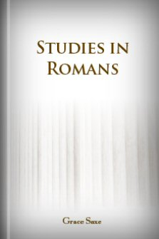 Studies in Romans