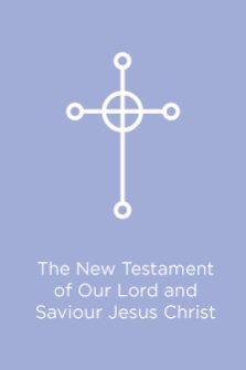 The New Testament of Our Lord and Saviour Jesus Christ: Revised from the Authorized Version with the Aid of Other Translations and Made Conformable to the Greek Text of J.J. Griesbach