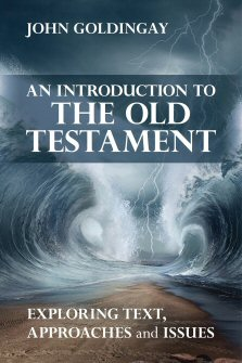 An Introduction to the Old Testament: Exploring Text, Approaches, and Issues