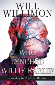 Who Lynched Willie Earle? Preaching to Confront Racism