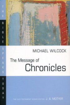 The Message of Chronicles: One Church, One Faith, One Lord (BST)