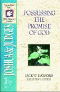 Possessing the Promise of God (SFL; Joshua, Judges)