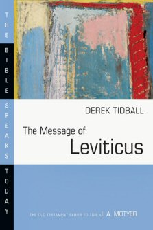 The Message of Leviticus: Free to Be Holy (BST)