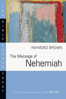 The Message of Nehemiah: God's Servant in a Time of Change