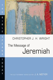 The Message of Jeremiah: Grace in the End