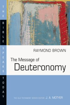 The Message of Deuteronomy: Not by Bread Alone
