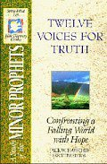 Twelve Voices For Truth (SFL; Minor Prophets)