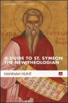 A Guide to St. Symeon the New Theologian