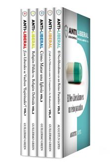 Colección Anti-liberal (5 vols.)