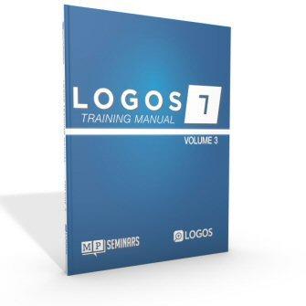 MP Seminars: Logos 7 Training Manual Volume 3 (Digital)