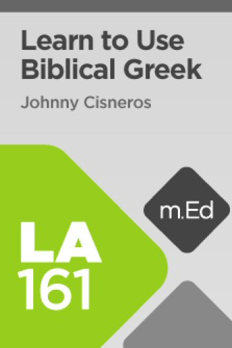 Mobile Ed: LA161 Learn to Use Biblical Greek with Logos 6 (12 hour course)