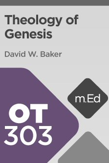 Mobile Ed: OT303 Theology of Genesis (3 hour course)